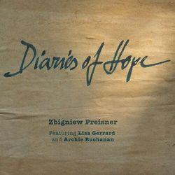 Diaries Of Hope [pamiętniki Pisane Nadzieją] - Zbigniew Feat Lisa Gerrard And Archie Buchanan Preisner (Płyta winylowa)