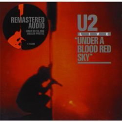 U2 - Under A Blood Red Sky (Remastered)