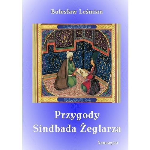 E-booki, Przygody Sindbada Żeglarza - Bolesław Leśmian