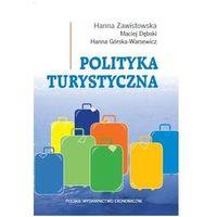 Biblioteka biznesu, Polityka turystyczna Zawistowska Hanna,Dębski Maciej, Górska-Warsewicz Hanna (opr. kartonowa)