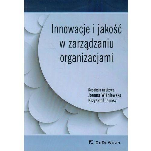 Biblioteka biznesu, Innowacje i jakość w zarządzaniu organizacjami (opr. miękka)