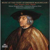 Pozostała muzyka poważna, Music At The Court Of Emperor Maximilian I