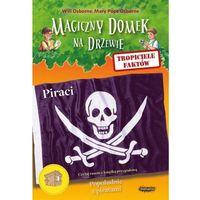 Książki dla dzieci, Tropiciele faktów Piraci - Osborne Will, Osborne Mary Pope (opr. miękka)
