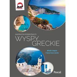 Wyspy Greckie Inspirator podróżniczy - Agata Wójcik