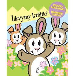 Liczymy króliki. Książka rozkładanka, Ruchome elementy - Opracowanie zbiorowe (opr. twarda)