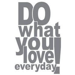 Naklejka Do what you love