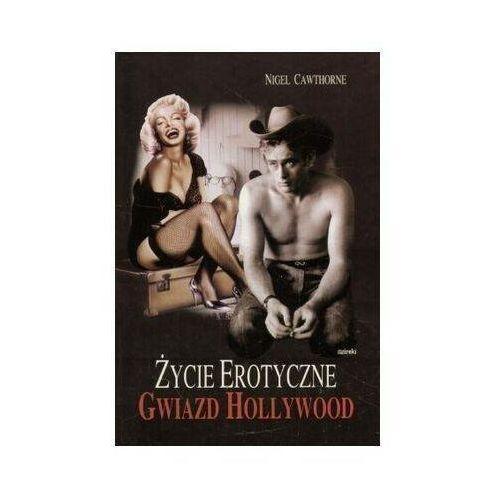 Pozostałe książki, Życie Erotyczne Gwiazd Hollywood Tw