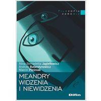 Książki medyczne, Meandry widzenia i niewidzenia (opr. miękka)