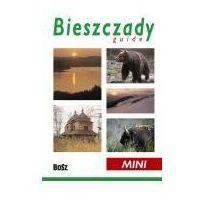 Przewodniki turystyczne, Bieszczady Miniprzewodnik Guide ? wersja angielska (opr. miękka)