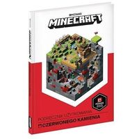 Literatura młodzieżowa, Minecraft. podręcznik użytkowania czerwonego.. (opr. twarda)