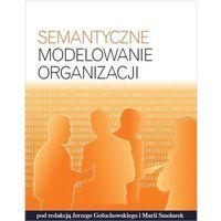 Biblioteka biznesu, Semantyczne modelowanie organizacji (opr. miękka)
