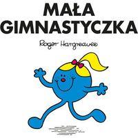 Książki dla dzieci, Mała Gimnastyczka (opr. miękka)