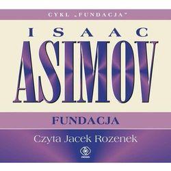 Fundacja. 3. Fundacja - Isaac Asimov (opr. twarda)