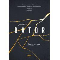 Reportaże, Purezento - Joanna Bator (opr. twarda)