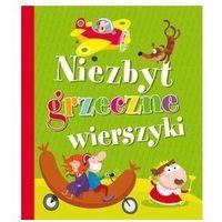 Książki dla dzieci, Niezbyt grzeczne wierszyki (opr. broszurowa)