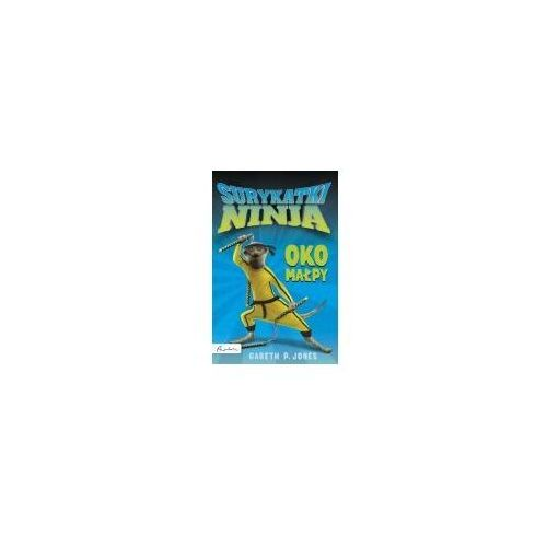 Książki dla dzieci, Surykatki Ninja. Oko małpy (opr. miękka)