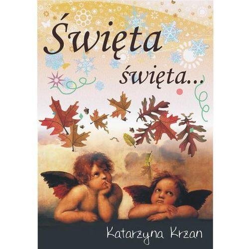 E-booki, Święta, święta - Katarzyna Krzan