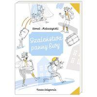 Literatura młodzieżowa, Szaleństwa panny Ewy (opr. broszurowa)