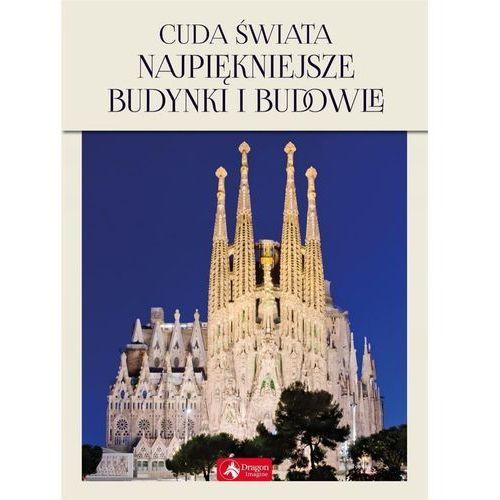Mapy i atlasy turystyczne, Cuda świata. Najpiękniejsze budynki i budowle (opr. twarda)