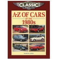 Książki sportowe, Classic and Sports Car Magazine A-Z of Cars of the 1980s