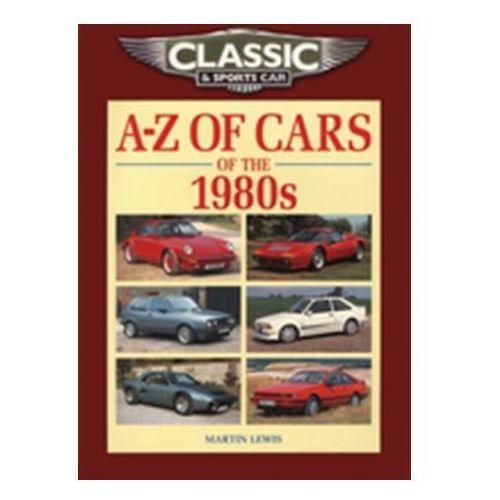 Książki sportowe, Classic and Sports Car Magazine A-Z of Cars of the 1980s