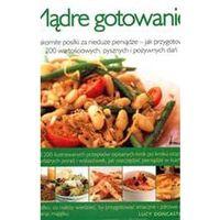 Książki kulinarne i przepisy, Mądre gotowanie - Lucy Doncaster (opr. twarda)
