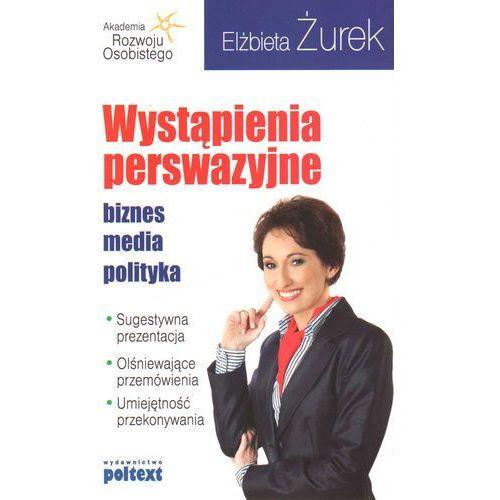 Biblioteka biznesu, Wystąpienia perswazyjne (opr. miękka)