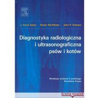 Biologia, Diagnostyka radiologiczna i ultrasonograficzna psów i kotów, wyd. II (opr. twarda)