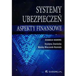 Systemy ubezpieczeń w Polsce Aspekty finansowe + kod na książkę za 1 grosz (opr. miękka)