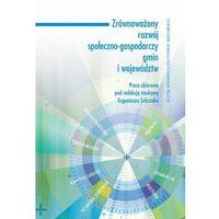 Biblioteka biznesu, Zrównoważony rozwój społeczno-gospodarczy gmin i województw - No author - ebook