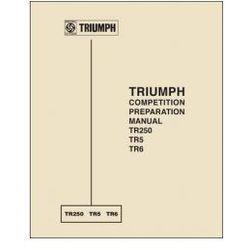Triumph Competition Preparation Manual TR250 TR5 TR6 - Due 1st June 2013