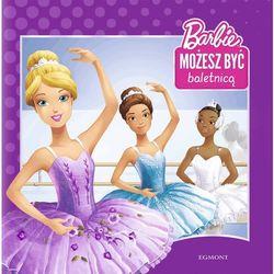 Barbie Możesz Być Baletnicą - Praca zbiorowa