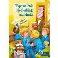 Książki dla dzieci, Wspomnienia niebieskiego mundurka - Dostawa 0 zł (opr. miękka)