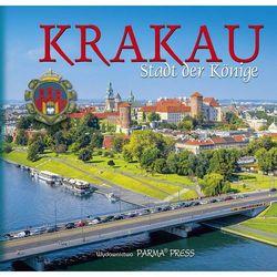 Kraków – królewskie miasto / wersja niemiecka- album (opr. twarda)