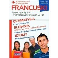 Książki do nauki języka, Francuski dla początkujących i średniozaawansowanych (A1- B1) (opr. miękka)