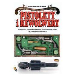 Pistolety i rewolwery - Wysyłka od 3,99 - porównuj ceny z wysyłką (opr. twarda)