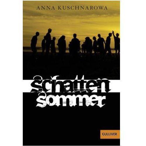 Pozostałe książki, Schattensommer Kuschnarowa, Anna