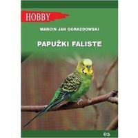 Hobby i poradniki, Papużki faliste (wyd. 2020) (opr. broszurowa)