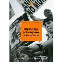 Socjologia, Organizacje pozarządowe a korporacje (opr. miękka)