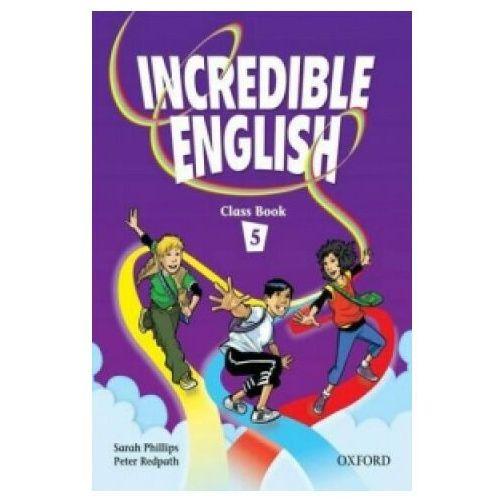 Książki do nauki języka, Incredible English Class book 5 (opr. miękka)