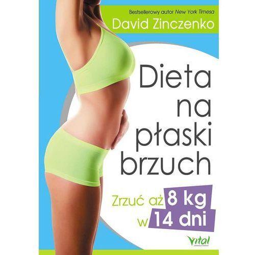 Pozostałe książki, Dieta na płaski brzuch zrzuć aż 8 kg w 14 dni - Wysyłka od 3,99 (opr. miękka)