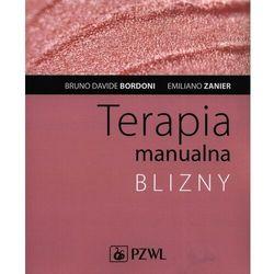 Terapia manualna blizny - bordoni bruno davide, zanier emiliano (opr. miękka)