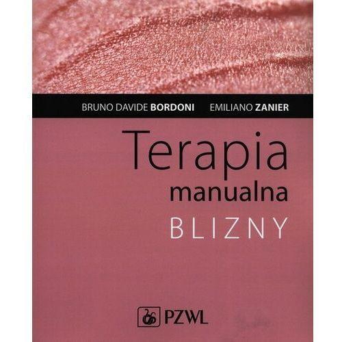 Książki medyczne, Terapia manualna blizny - bordoni bruno davide, zanier emiliano (opr. miękka)