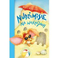 Książki dla dzieci, NUDZIMISIE NA WAKACJACH (opr. twarda)
