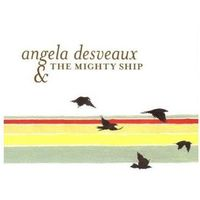 Folk, Desveaux, Angela - Mighty Ship, The