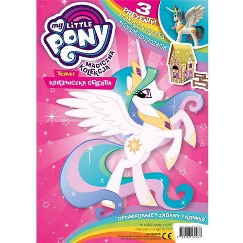 Książki dla dzieci, Magiczna Kolekcja. My Little Pony. Tom 1. Księżniczka Celestia (opr. broszurowa)