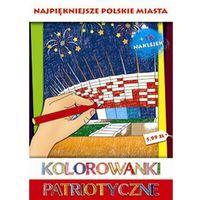 Kolorowanki, Kolorowanki patriotyczne Najpiękniejsze polskie miasta - Sfinks