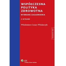Współczesna polityka zdrowotna (opr. miękka)