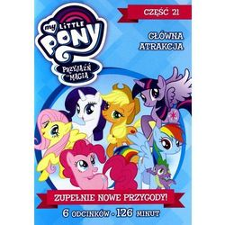 My Little Pony: Przyjaźń to magia, Część 21: Główna atrakcja (DVD) - DARMOWA DOSTAWA KIOSK RUCHU