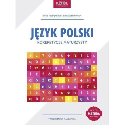 E-booki, Język polski. Korepetycje maturzysty - Izabela Galicka